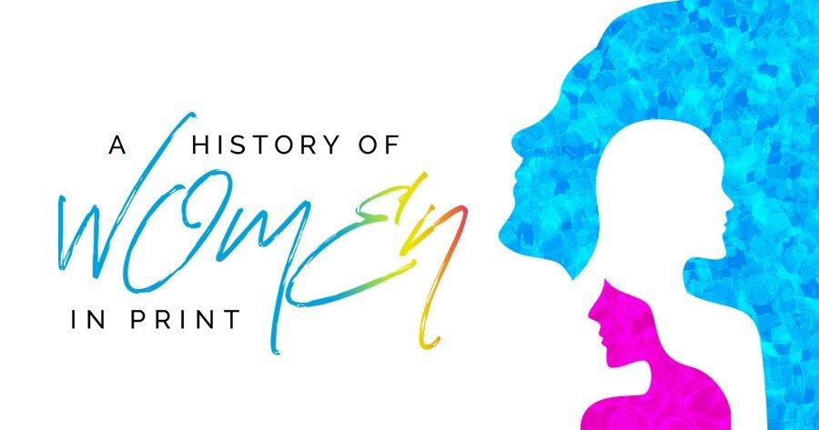 Women In Print History Hero